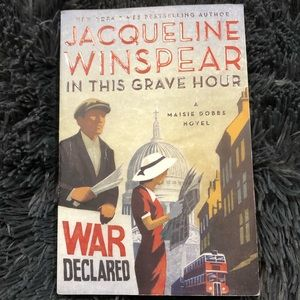 In This Grave Hour ~ Maisie Dobbs Novel